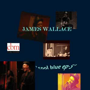 James Wallace Cool Blue EP-5 cover art